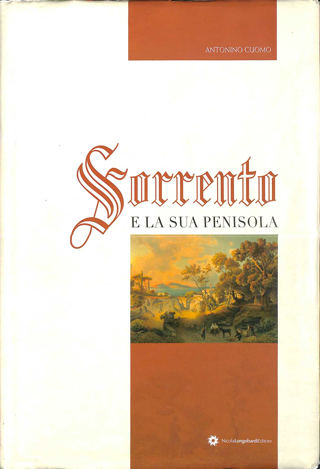 Antonino Cuomo, Sorrento and its peninsula. The engravings from Vico Equense to Massa Lubrense from the 16th to the 19th century